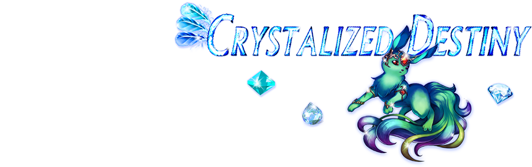 Crystalized Destiny