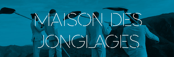 Newsletter Maison des Jonglages