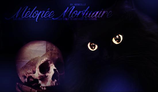 OH LE NOUVEAU SUJET QUI SORT DE NULLE PART LÀ DIS DONC Melopee_Mortelle