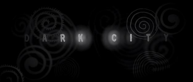 Dark City - générique