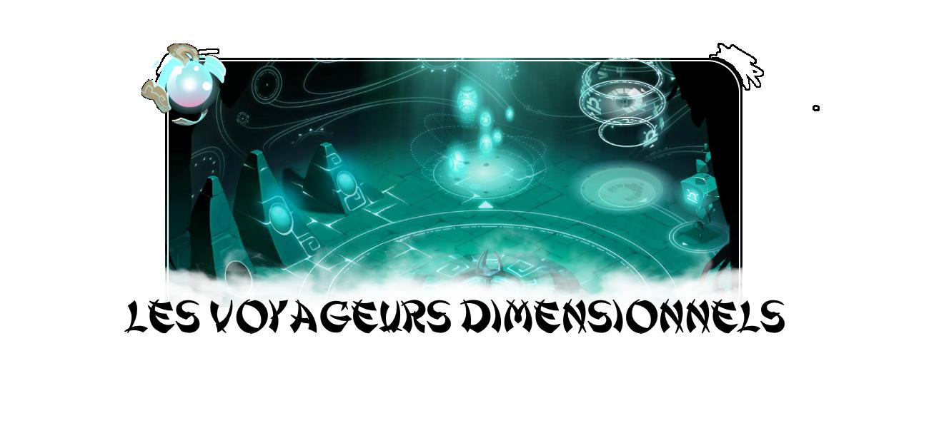 Les Voyageurs Dimensionnels