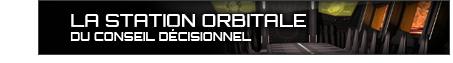 La station orbitale du Conseil Décisionnel